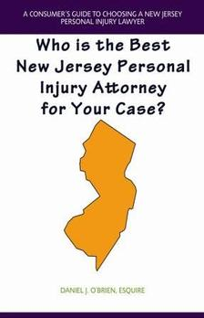 A Consumers Guide to Choosing a New Jersey Personal Injury Attorney
