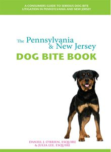 The Pennsylvania & New Jersey Dog Bite Book
